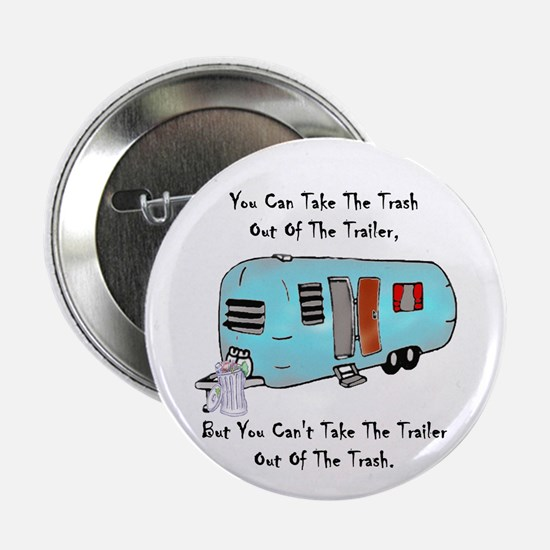 Take The Trash Out Of The Trailer Button