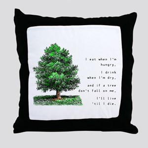 Live 'Til I Die - Throw Pillow