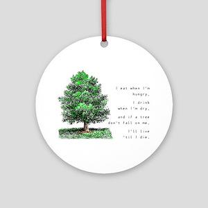 Live 'Til I Die - Ornament (Round)
