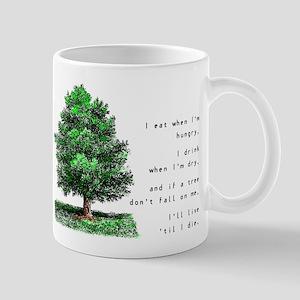 Live 'Til I Die - Mug