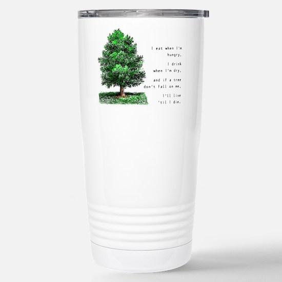 Live 'Til I Die - Stainless Steel Travel Mug
