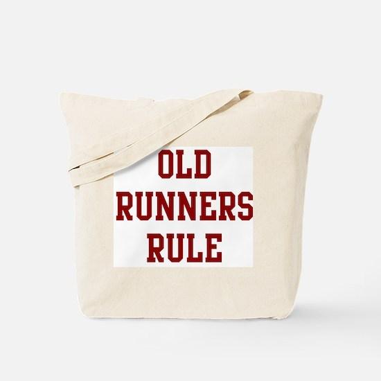 Old Runners Rule Tote Bag