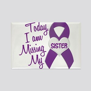 Missing My Sister 1 PURPLE Rectangle Magnet