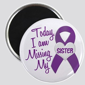 Missing My Sister 1 PURPLE Magnet