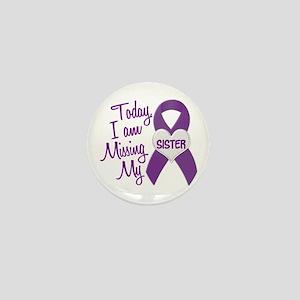 Missing My Sister 1 PURPLE Mini Button