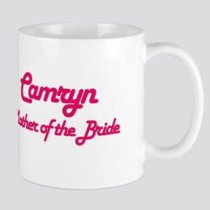 Camryn - Mother of Bride Mug