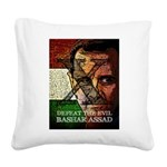 Defeat The Evil Bashar Assad Square Canvas Pillow