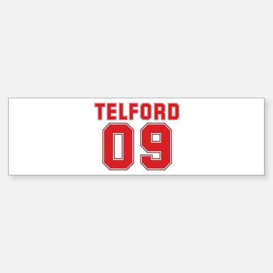 TELFORD 09 Bumper Bumper Bumper Sticker