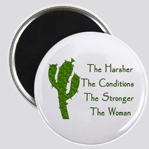 Harsh Conditions Strong Woman Magnet