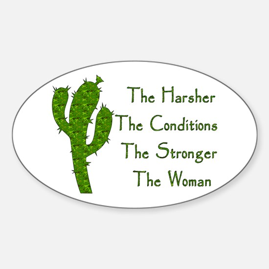 Harsh Conditions Strong Woman Sticker (Oval)