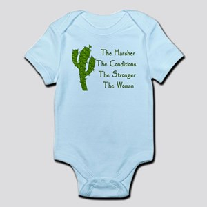 Harsh Conditions Strong Woman Infant Bodysuit