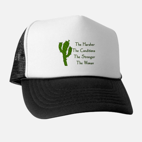Harsh Conditions Strong Woman Trucker Hat