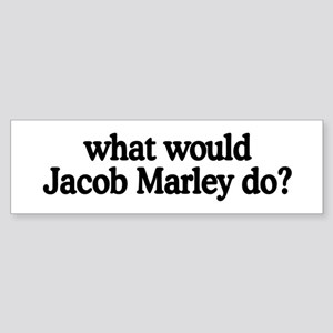 Jacob Marley Bumper Sticker
