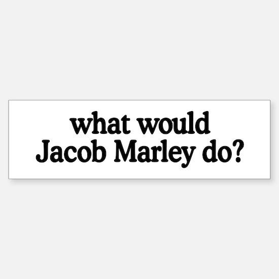 Jacob Marley Bumper Bumper Bumper Sticker