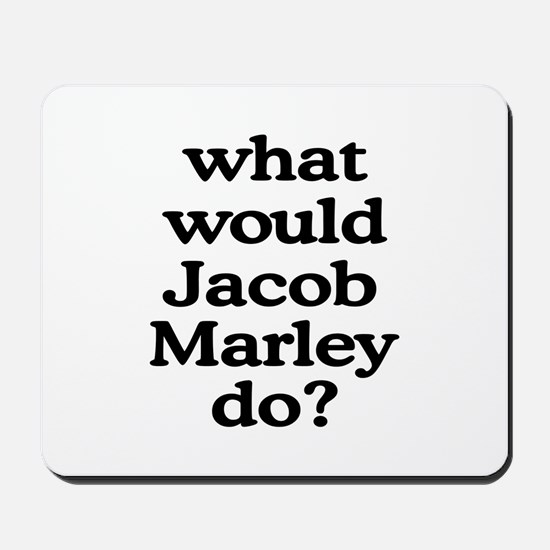 Jacob Marley Mousepad