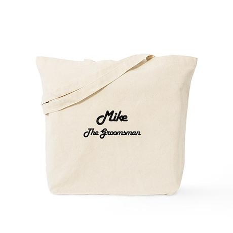 Mike - The Groomsman Tote Bag