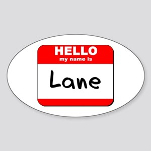 Hello my name is Lane Oval Sticker