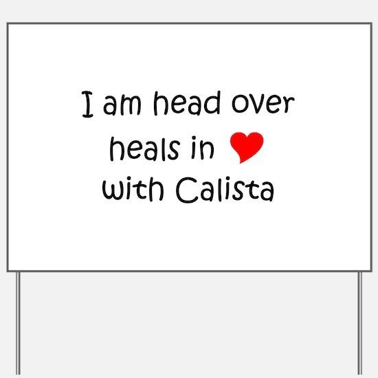 Calista Yard Sign