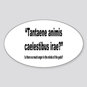 Latin Angry Gods Quote Oval Sticker