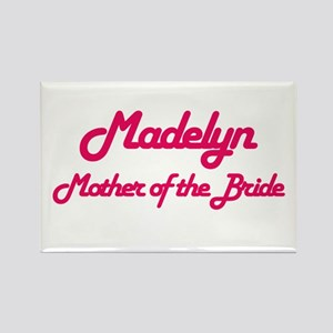 Madelyn - Mother of Bride Rectangle Magnet