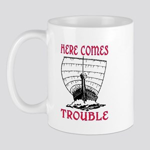 HERE COMES TROUBLE (VIKING) Mug