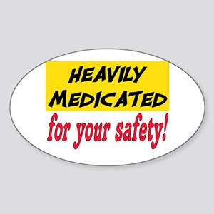 HEAVILY MEDICATED Sticker (Oval)