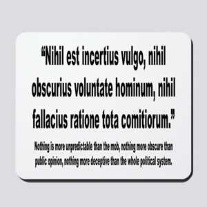 Latin Deceptive Political System Quote Mousepad