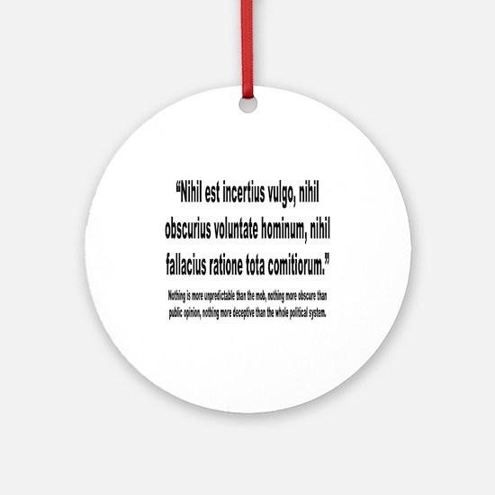 Latin Deceptive Political System Quote Ornament (R