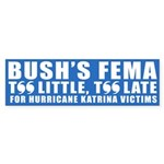 BUSH'S FEMA Bumper Sticker