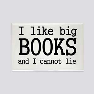 I like big books and I cannot Rectangle Magnet