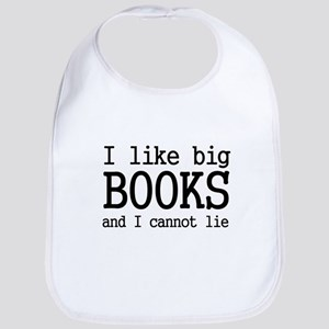 I like big books and I cannot Bib