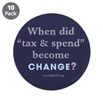 Tax and Spend Equals Change? 3.5