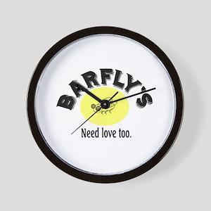 BARFLY'S NEED LOVE TOO Wall Clock