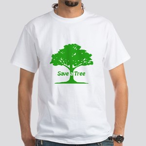 Save a Tree White T-Shirt