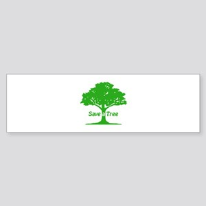 Save a Tree Bumper Sticker