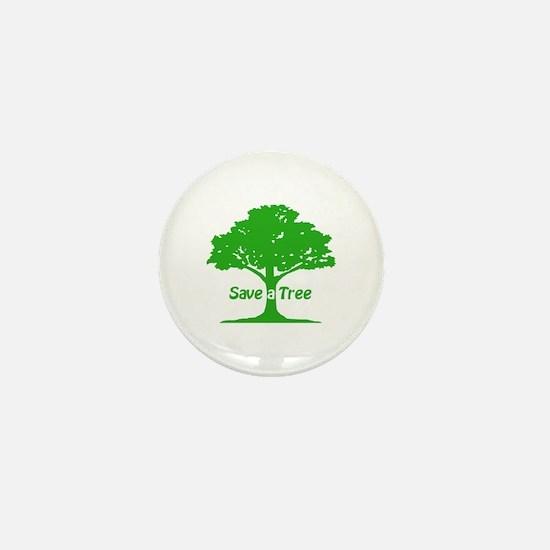 Save a Tree Mini Button