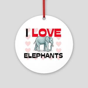 I Love Elephants Ornament (Round)