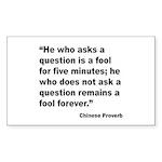 No Foolish Question Proverb Rectangle Sticker