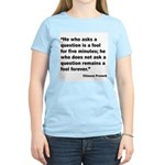 No Foolish Question Proverb (Front) Women's Light