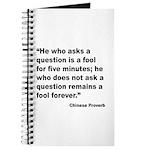 No Foolish Question Proverb Journal