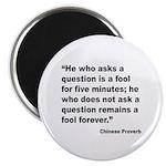 No Foolish Question Proverb Magnet