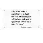 No Foolish Question Proverb Banner