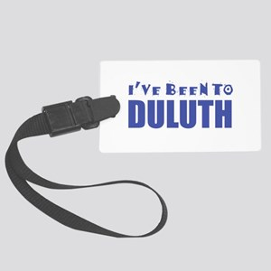 I've Been to Duluth Large Luggage Tag