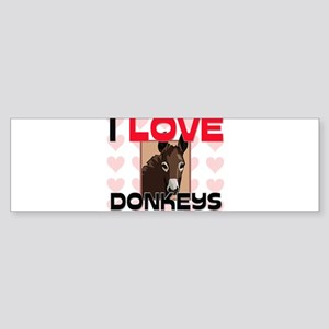 I Love Donkeys Bumper Sticker