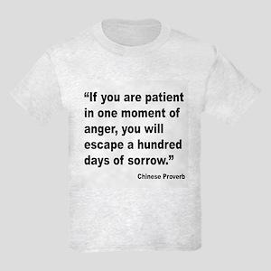 Patient Anger Sorrow Proverb Kids Light T-Shirt