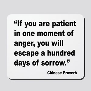 Patient Anger Sorrow Proverb Mousepad
