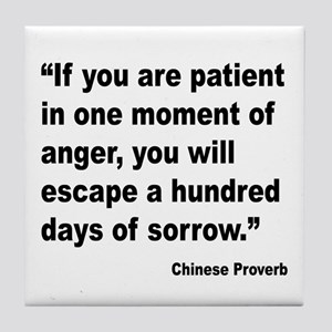 Patient Anger Sorrow Proverb Tile Coaster