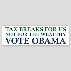 Obama - Tax Breaks for Us Bumper Sticker