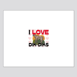 I Love Dik-Diks Small Poster
