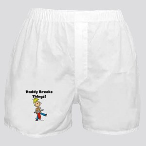 Daddy Breaks Things Boxer Shorts